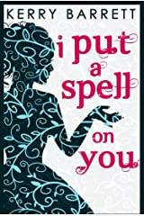 I Put A Spell On You (Could It Be Magic?, Book 2) (English Edition) Format Kindle