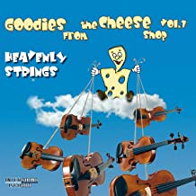 Goodies from the Cheese Shop, Vol. 1 - Heavenly Strings