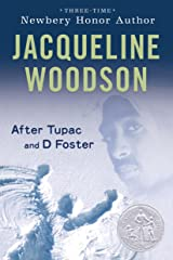 After Tupac & D Foster (Newbery Honor Book) Kindle Edition