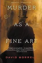 Murder as a Fine Art (Thomas and Emily De Quincey Book 1)