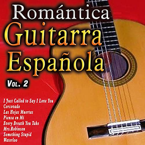 Romántica Guitarra Española Vol 2 By Various Artists On Amazon Music