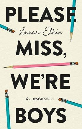 Please Miss, We're Boys