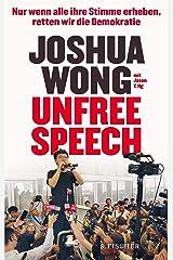 Unfree Speech: Nur wenn alle ihre Stimme erheben, retten wir die Demokratie (German Edition) Kindle Edition