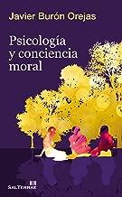 PsicologГa y conciencia moral (Proyecto nВє 113) (Spanish Edition)