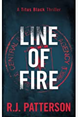Line of Fire (Titus Black Thriller series Book 4) Kindle Edition