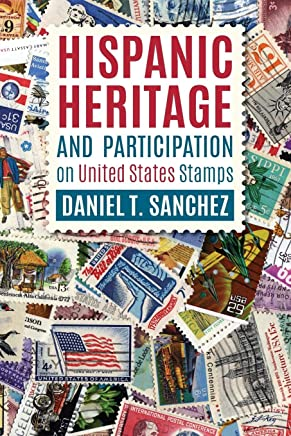Hispanic Heritage and Participation on United States Stamps