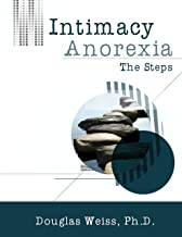 Intimacy Anorexia: The Steps