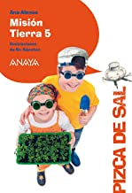 Misión Tierra 5 (LITERATURA INFANTIL - Pizca de Sal)