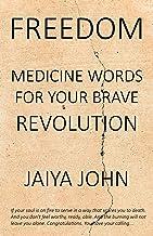 Freedom: Medicine Words for Your Brave Revolution PDF