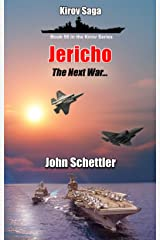 Jericho: The Next War - Vol 7 (Kirov Series Book 55) Kindle Edition