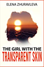 The Girl with the Transparent Skin: Modern detective