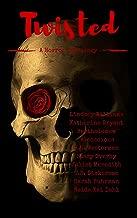 Twisted: A Horror Anthology (English Edition)