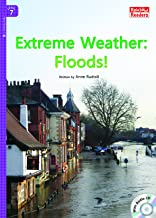 Extreme Weather : Floods! (Rainbow Readers Book 350)