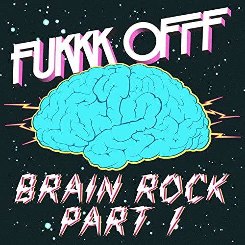 Brain Rock [Clean] (Zodiac Cartel Remix) by Fukkk Offf on ...