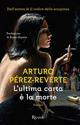 Lultima carta è la morte (Le storie di Lorenzo Falcò Vol. 2)