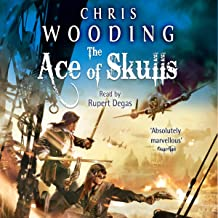 The Ace of Skulls: Tales of the Ketty Jay, Book 4