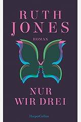 Nur wir drei (German Edition) Kindle Edition