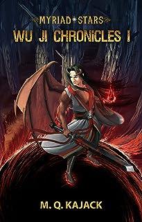 Myriad Stars: Wu Ji Chronicles I. A Cultivation LitRPG Universe (Wu Ji Chronicles Box Sets Book 1)