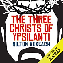 The Three Christs of Ypsilanti: A Psychological Study