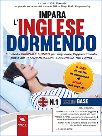 Impara l'inglese dormendo: Livello Base vol. 1