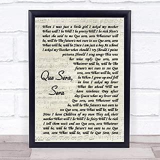 Que Sera, Sera Song Lyric Vintage Script Quote Print