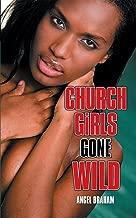 Church Girls Gone Wild