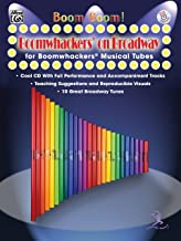 Boom Boom! Boomwhackers on Broadway (for Boomwhackers Musical Tubes): For Boomwhackers(R) Musical Tubes, Book & CD