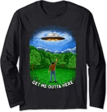 Get Me Outta Here Long Sleeve T-Shirt