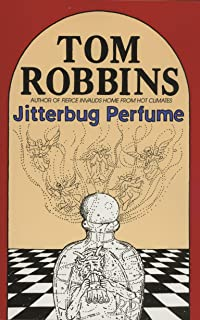 Jitterbug Perfume: A Novel