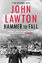 Hammer to Fall: For readers of John le Carré, Philip Kerr