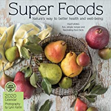 Super Foods 2020 Wall Calendar: Nature's Way to Better Health and Well-Being