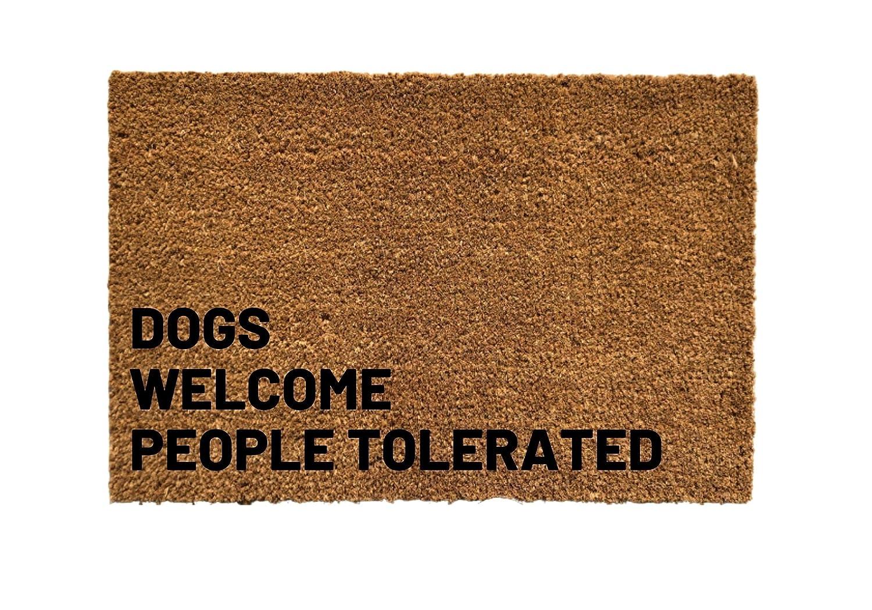 Dogs sale Welcome People Tolerated Door mat Albuquerque Mall Doormat Fu Mat