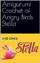 Amigurumi Crochet of Angry Birds Stella