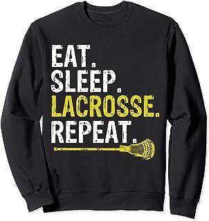 Eat Sleep Lacrosse Repeat Sports Team Game Gift Sweatshirt