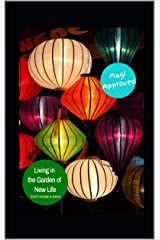 Living in the Garden of New Life Kindle Edition