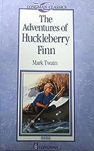 The Adventures of Huckleberry Finn (Longman Classics)