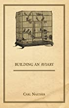 Best building an aviary Reviews