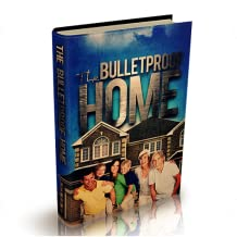 Bullet Proof Home