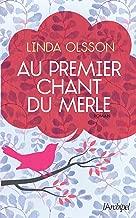 Au premier chant du merle (French Edition)