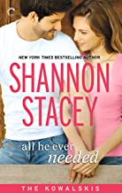 All He Ever Needed (The Kowalskis Book 4)