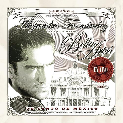 Popurrí Vicente Fernández By Alejandro Fernández On Amazon Music
