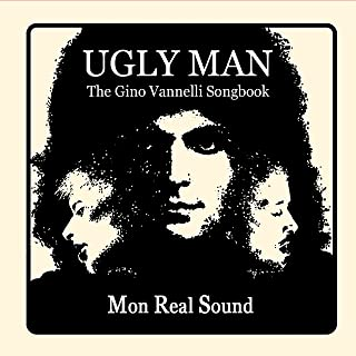 Ugly Man [The Gino Vannelli Songbook]