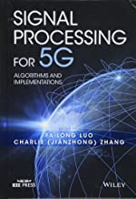 Signal Processing for 5G: Algorithms and Implementations (Wiley - IEEE)
