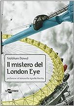 Scaricare Libri Il mistero del London Eye PDF