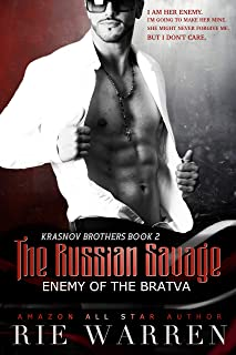 The Russian Savage: Enemy of the Bratva (Krasnov Brothers Book 2)