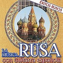 La Música Rusa Con Guitarra Española. Éxitos Rusos - Ep