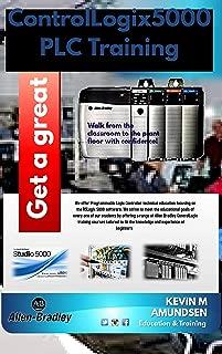 CONTROLLOGIX5000 PLC TRAINING: FOR BEGINNER