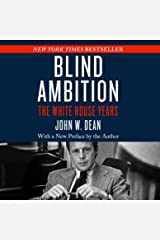 Blind Ambition: The White House Years Audible Audiobook