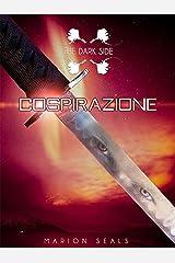 Cospirazione (The Dark Side Vol. 2) Formato Kindle