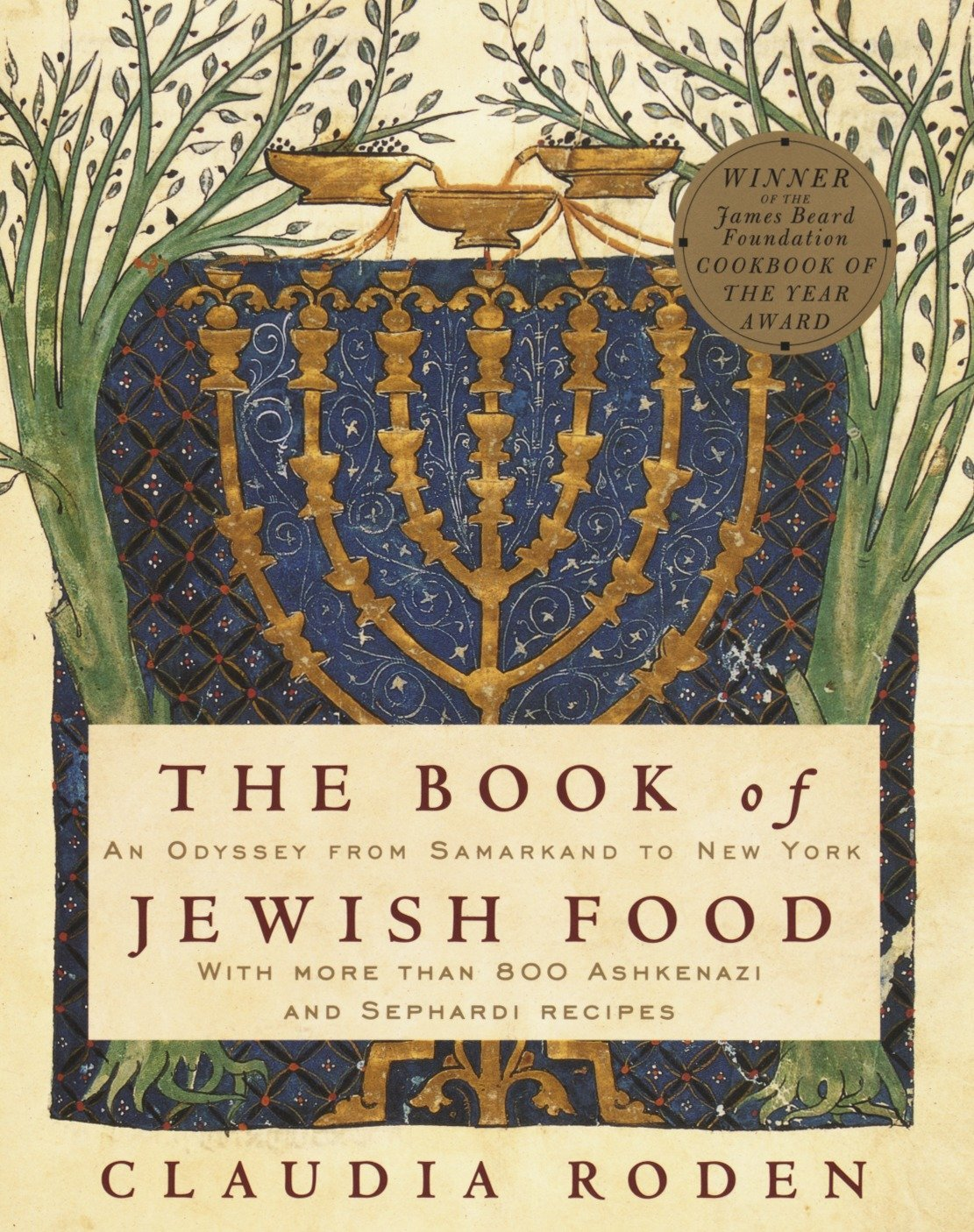 Image OfThe Book Of Jewish Food: An Odyssey From Samarkand To New York: A Cookbook